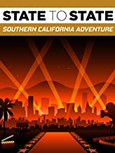 State to State: Southern California Adventure