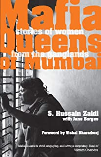 Mafia Queens of Mumbai: Women Who Ruled the Ganglands