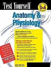 Test Yourself: Anatomy & Physiology