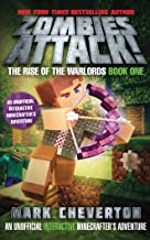 Zombies Attack!: An Unofficial Interactive Minecrafter's Adventure (The Rise of the Warlords)