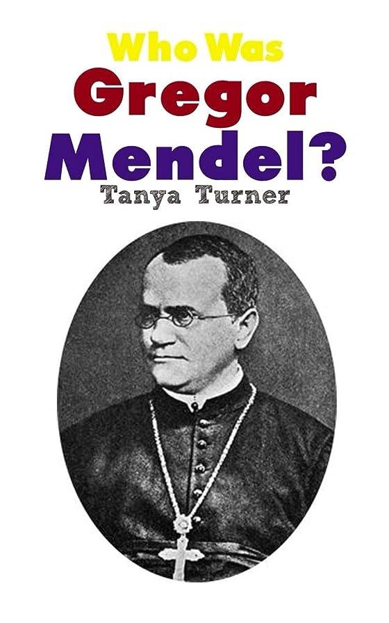Who Was Gregor Mendel?: Gregor Mendel Biography for Kids (English Edition)