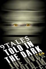 9Tales Told in the Dark 14 (9Tales Dark) Kindle Edition