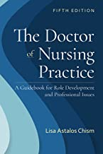 The Doctor of Nursing Practice: A Guidebook for Role Development and Professional Nursing Practice (English Edition)