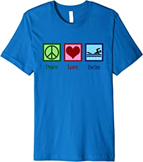 Peace Love Swim T-Shirt - Cool Swimmer Gift