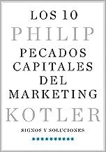 Los 10 pecados capitales del marketing: Signos y soluciones