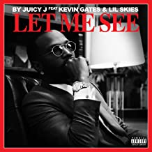 Let Me See [Explicit]
