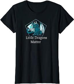 Little Dragons Matter T-shirt