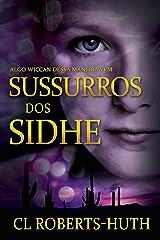 Sussurros dos Sidhe (Suspenses de Zoë Delante - Livro 3) (Portuguese Edition) Kindle Edition