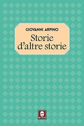 Storie daltre storie (Racconti di ventanni Vol. 4)