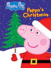 Peppa Pig: Peppa's Christmas and Other Stories