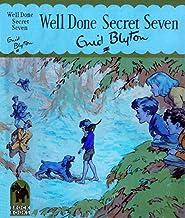 Well Done Secret Seven (Secret Seven #3)