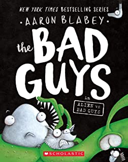 Bad Guys # 6: Bad Guys in Alien vs Bad Guys