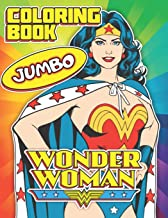 Wonder Woman JUMBO Coloring Book: 65 Exclusive Illustrations