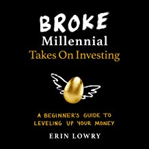 Broke Millennial Takes on Investing: A Beginner's Guide to Leveling Up Your Money
