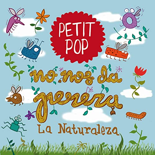 No Nos da Pereza la Naturaleza de Petit Pop en Amazon Music ...