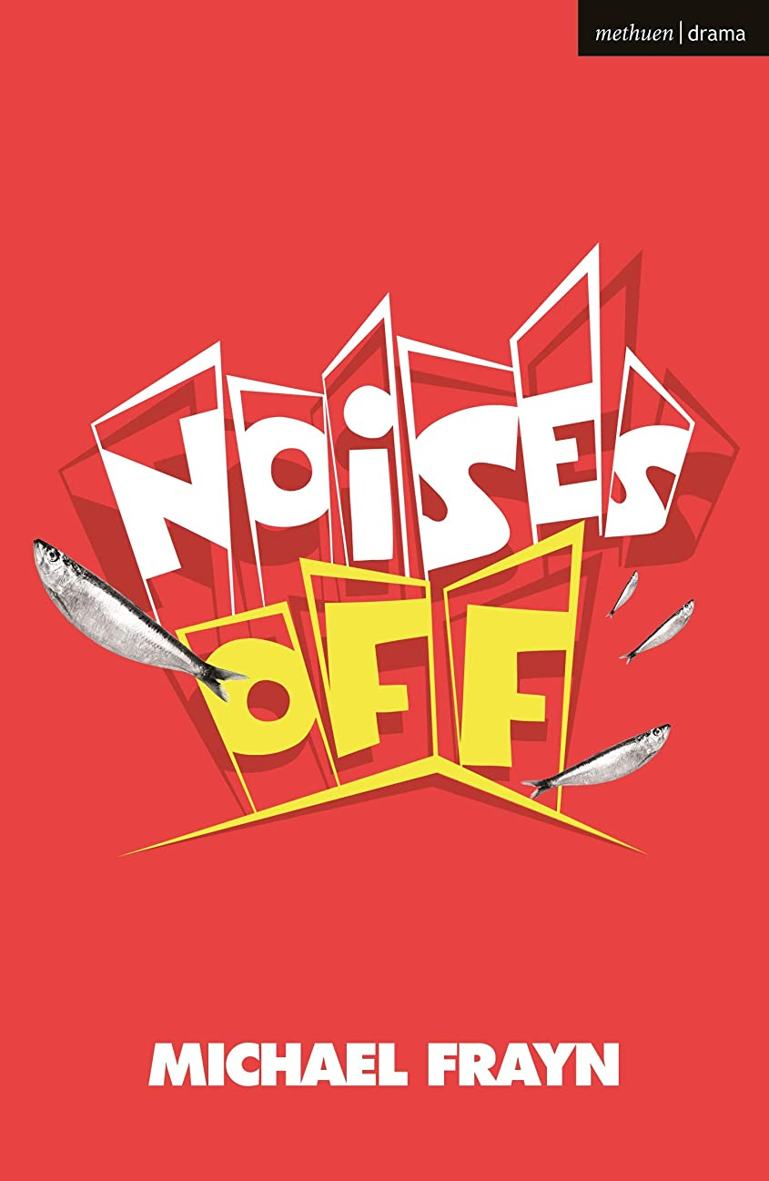 ビルダー擬人委員長Noises Off (Modern Plays) (English Edition)