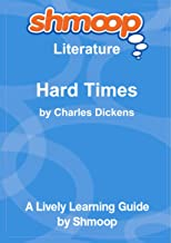 Hard Times: For These Times: Shmoop Literature Guide