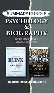 Summary Bundle: Psychology & Biography - Readtrepreneur Publishing: Includes Summary of Blink & Summary of Bobby Kennedy
