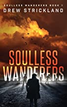 Soulless Wanderers: Soulless Wanderers Book 1