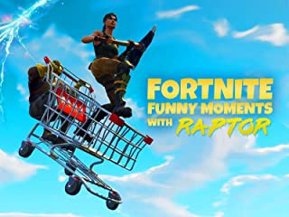 Clip: Fortnite Funny Moments with Raptor