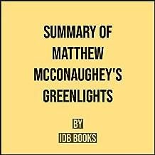 Summary of Matthew McConaughey's Greenlights