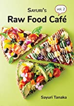 Sayuri's Raw Food Café Vol. 2
