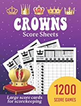 5 crowns card game score sheets: 1200 Large Score Pads for Scorekeeping, Crowns Score Cards, Crowns Score Pads with Size ...