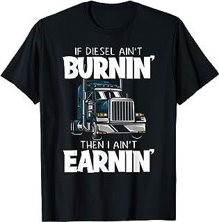 Funny Diesel Trucker Big Rig Semi-Trailer Truck Driver T-Shirt