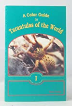 A Color Guide to Tarantulas of the World I