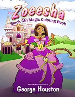 Zoeesha: Black Girl Magic Coloring Book: A Natural Hair Coloring Book for Big Hair Lovers of All Ages