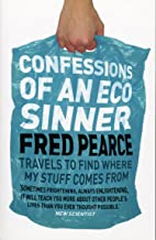 Confessions of an Eco Sinner^Confessions of an Eco Sinner