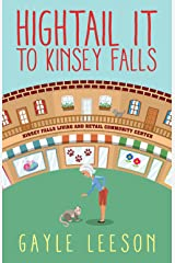 Hightail It to Kinsey Falls (Kinsey Falls Series Book 1) Kindle Edition