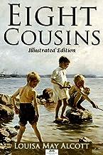 Eight Cousins (Illustrated Edition)
