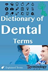 Dictionary of Dental Terms (English Edition) Format Kindle