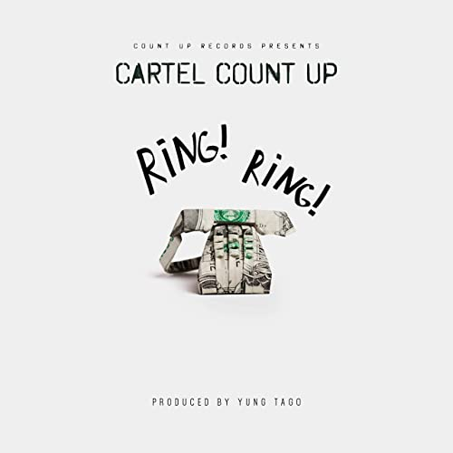 Ring! Ring! [Explicit] by Cartel Count Up on Amazon Music ...