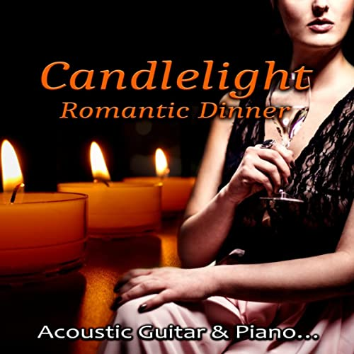 Candlelight Romantic Dinner - Romantic Love Songs, Ultimate