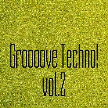 Groooove Techno! Vol. 2
