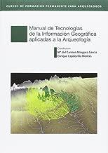 Manual de Tecnologías de la Información Geográfica aplicadas a la Arqueología