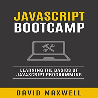 JavaScript Bootcamp: Learn the Basics of JavaScript Programming in 2 Weeks