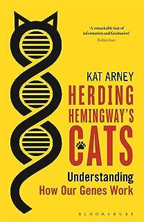 Herding Hemingway's Cats: Understanding how our genes work