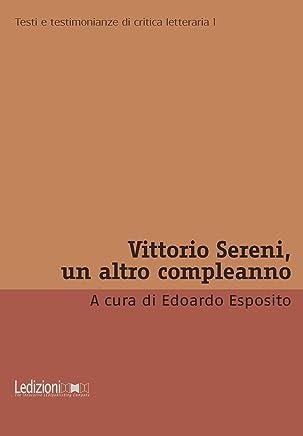 Vittorio Sereni, un altro compleanno (Critica letteraria)