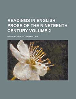 Readings in English Prose of the Nineteenth Century Volume 2