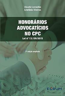 Honorários advocatícios no CPC: Lei nº 13.105/2015