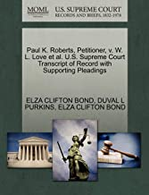 Paul K. Roberts, Petitioner, v. W. L. Love et al. U.S. Supreme Court Transcript of Record with Supporting Pleadings