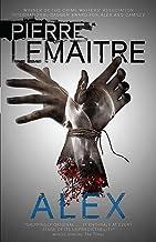 Alex: Book Two of the Brigade Criminelle Trilogy (Brigade Criminelle Series)