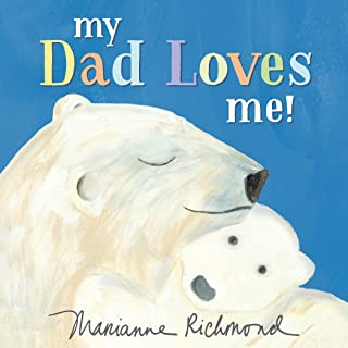My Dad Loves Me! (Marianne Richmond)