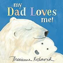 My Dad Loves Me! (Marianne Richmond)