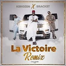 La victoire (feat. Bracket) [Remix]