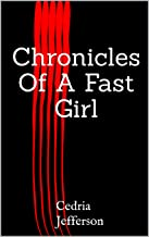 Chronicles Of A Fast Girl