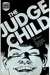 Judge Dredd: The Judge Child Kindle Edition